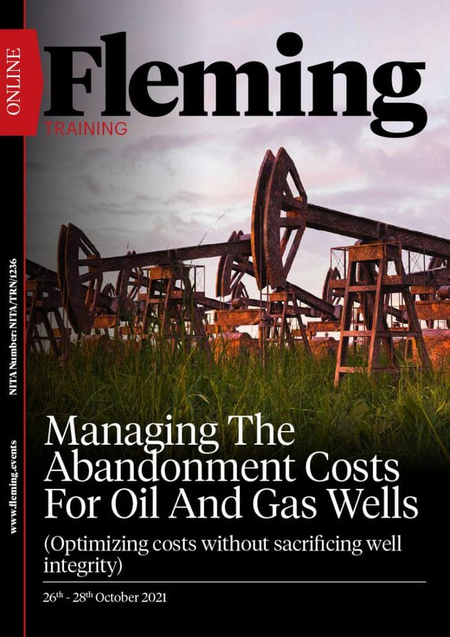 Managing The Abandonment Costs For Oil And Gas Wells Training Course   Fleming